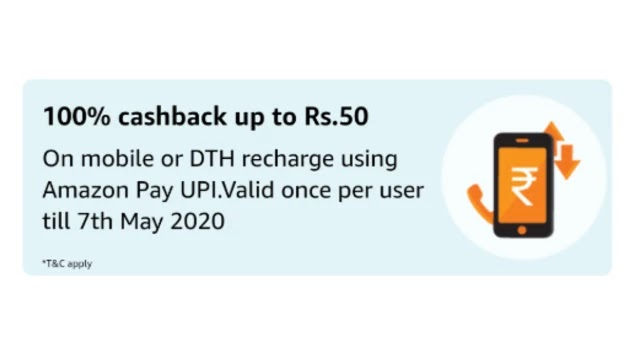 100% cashback up to Rs.50 on mobile or DTH recharge using Amazon Pay UPI