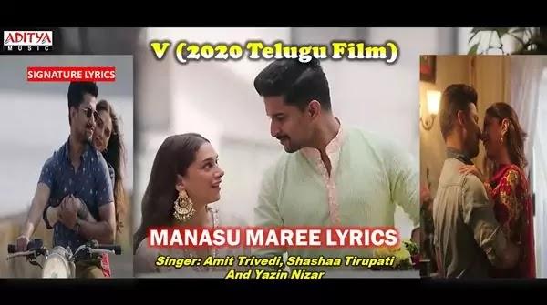 Manasu Maree Lyrics - V SONG Ft Nani - Aditi Rao