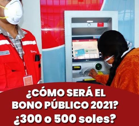 Conoce El Monto Del Nuevo Subsidio Del Bono Público 2021