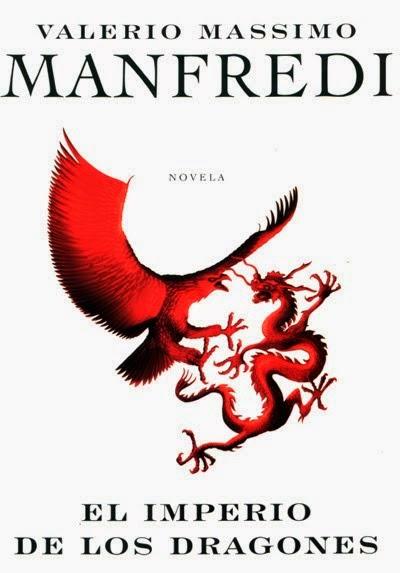 El imperio de los dragones – Manfredi Valerio Massimo