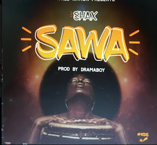 AUDIO | Shax - Sawa | Download mp3