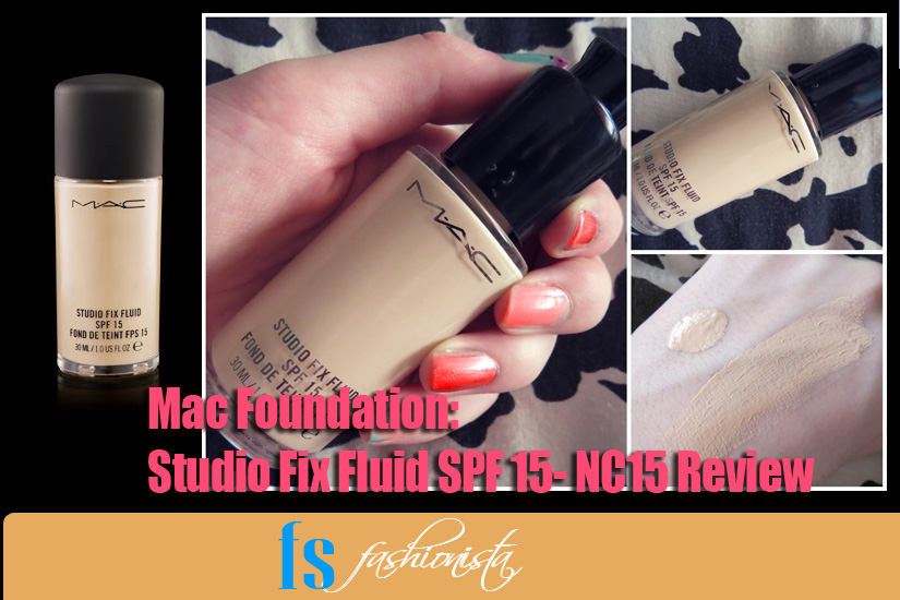 Mac Foundation Studio Fix Fluid SPF 15- NC15 Review