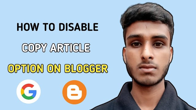 How to Disable Copy Paste in Blogger?
