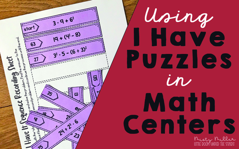 Math Centers - I Have Math Sequencing Puzzles