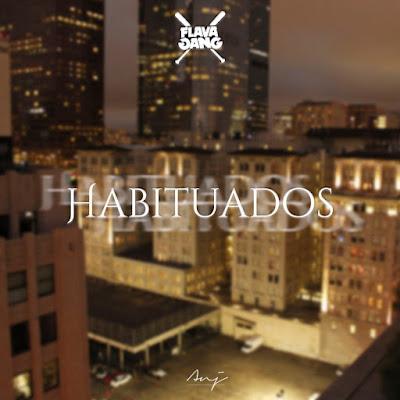 Flava Sava - Habituados (Rap) Download Mp3