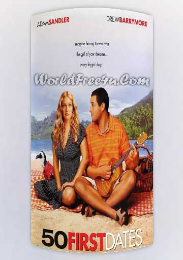 Poster Of 50 First Dates (2004) In Hindi English Dual Audio 300MB Compressed Small Size Pc Movie Free Download Only At worldfree4u.com