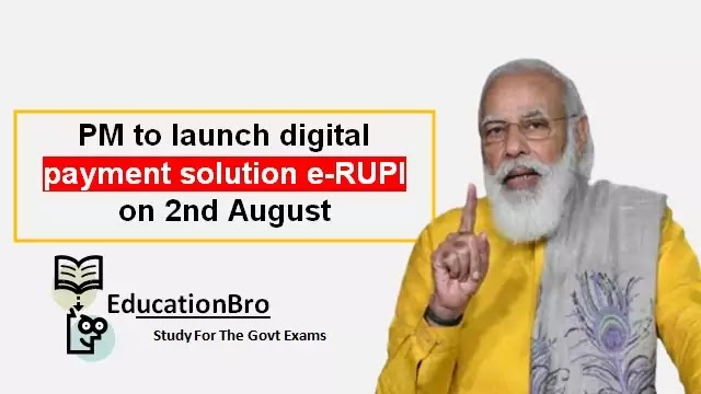 pm-narendra-modi-launches-digital-payment-solution-e-rupi-daily-current-affairs-dose