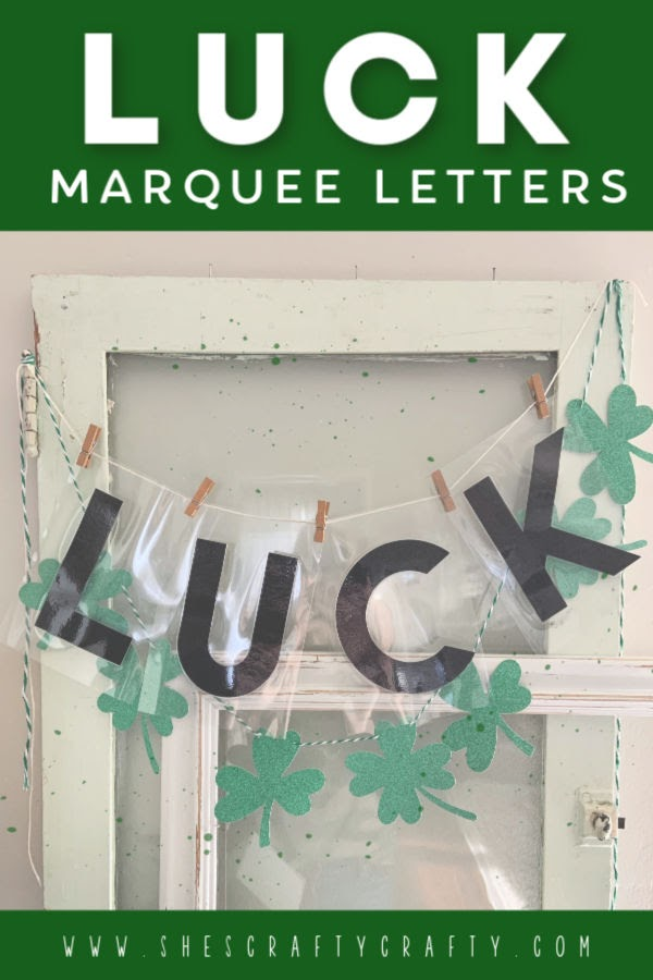 LUCK Marquee Letters | how to diy marquee letters  |  She's Crafty