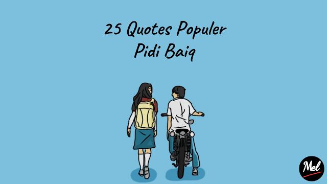 25 Quotes Populer Pidi Baiq