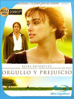Orgullo Y Prejuicio [2005] HD [1080p] Latino [GoogleDrive] SXGO