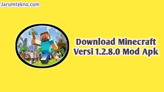 Download Minecraft Versi 1.2.8.0 Mod Apk
