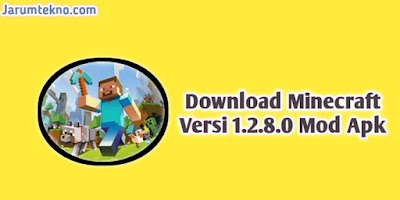 Download Minecraft Versi 1.2.8.0 Mod Apk