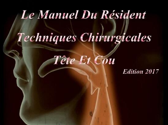 Le Manuel Du Résident Techniques Chirurgicales Tête Et Cou PDF