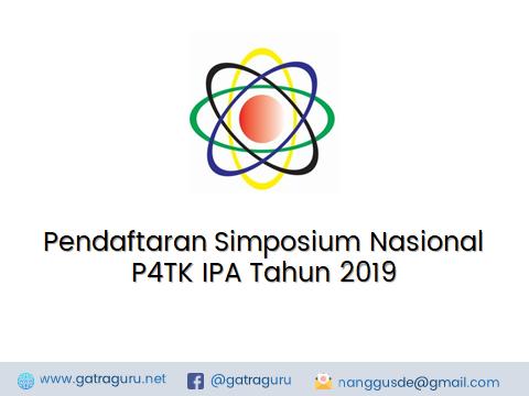 Pendaftaran Simposium Nasional P4TK IPA Tahun 2019