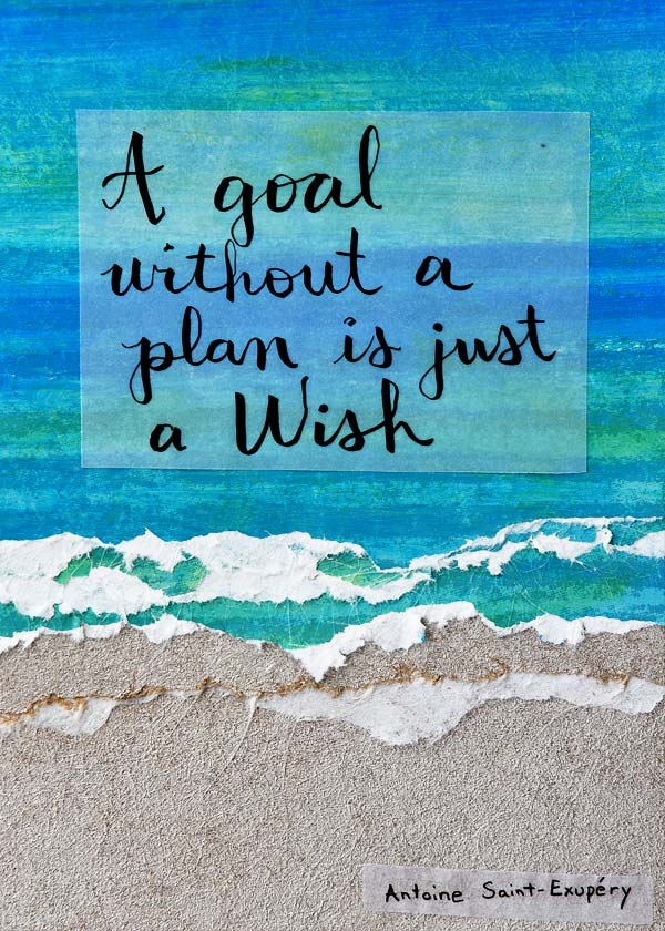 Mixed Media art quote Goal without plan is just a wish