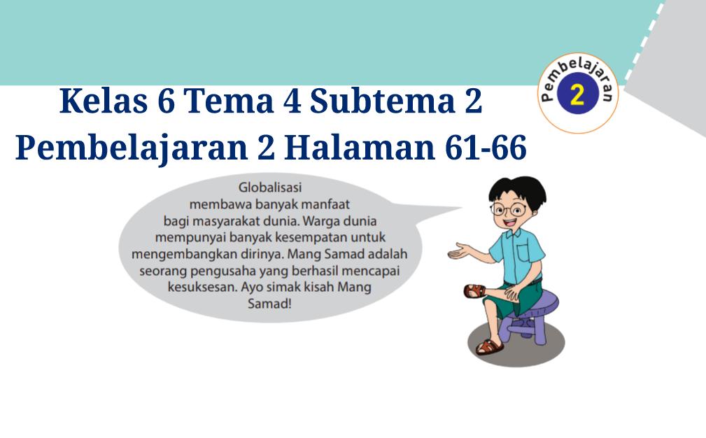 Kunci Jawaban Buku Tematik Tema 4 Kelas 6 Halaman 61, 62 ...