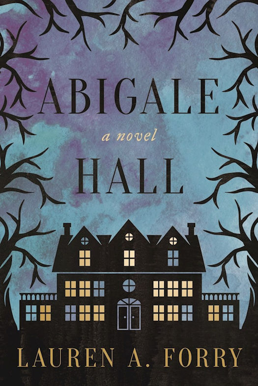 Interview with Lauren A. Forry, Author of Abigale Hall