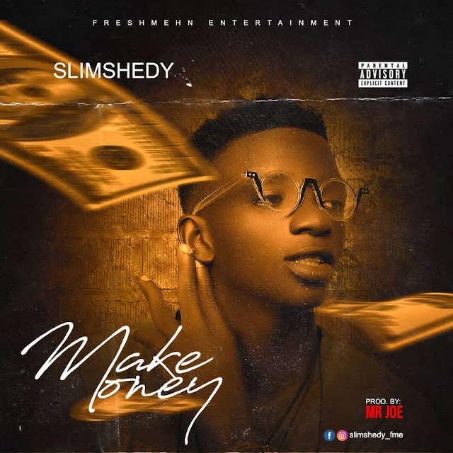MUSIC: Slim shedy Make money  prod by  Mr Joe