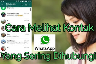 Cara Mengecek Kontak WhatsApp yang Sering Dihubungi Pasangan Kita
