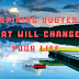 INSPIRING QUOTES THAT WILL CHANGE YOUR LIFE