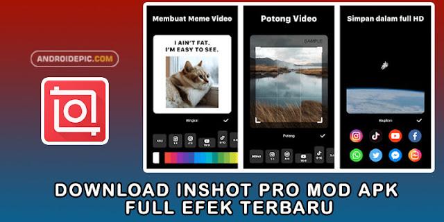 Download Inshot Pro Mod Apk Full Efek Terbaru