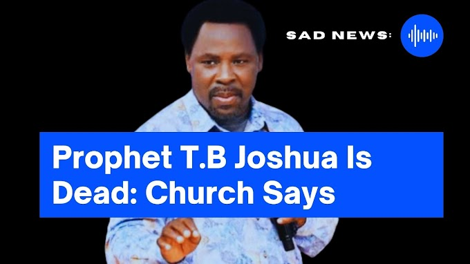 Church Says: Prophet T.B Joshua is Dead – Why he Died (photo)