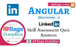 LinkedIn: Angular   Skill Assessment Quiz Solutions   APDaga