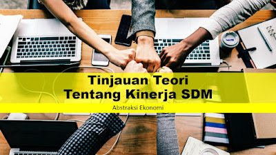 Tinjauan Teori Tentang Kinerja SDM