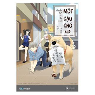 Cuộc Đời Kì Lạ Của Một Cậu Chó - Tập 2 ebook PDF EPUB AWZ3 PRC MOBI