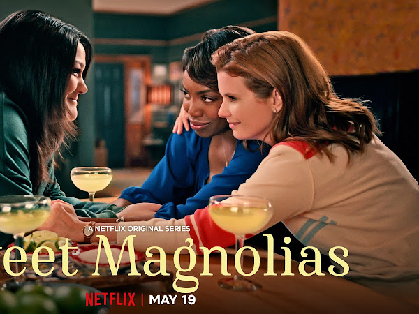 Netflix Must Watch: Sweet Magnolias