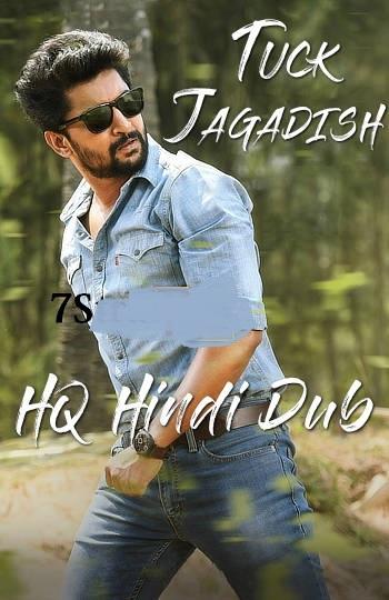 Tuck Jagadish (2021) Hindi Dual Audio 720p | 480p UNCUT HDRip 1.2GB | 400MB ESubs Download