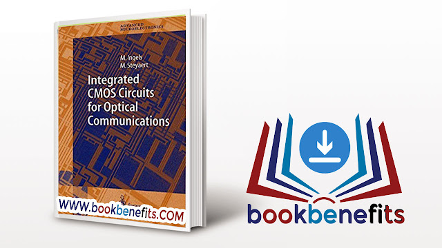 Integrated CMOS Circuits for Optical Communications pdf