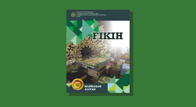 Buku Fikih Kelas 11 Madrasah Aliyah Kurikulum 2013 Cetakan ke-1 Tahun 2020
