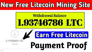 free litecoin earning and mining site 2020 with live payment proof