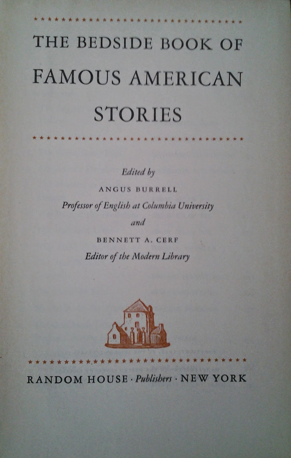 Book cover: he Bedside Book of Famous American Short Stories edited by Angus Burrell and Bennett A. Cerf
