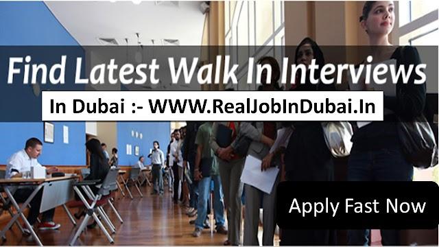Walk in Interview in Dubai Today -2020