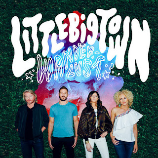 Little Big Town - Wanderlust (2016) Album Download, Itunes Cover, Official Cover, Album CD Cover Art, Tracklist