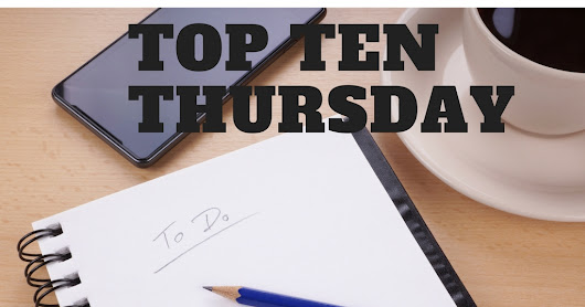 Top Ten Thursday - To-do List