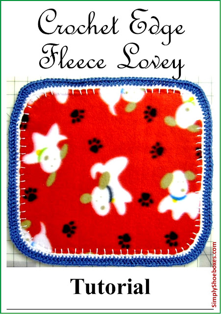 Crochet Edge Fleece Lovey Blanket tutorial. Perfectly sized for an Operation Christmas Child shoebox.