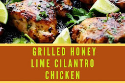 GRILLED HONEY LIME CILANTRO CHICKEN