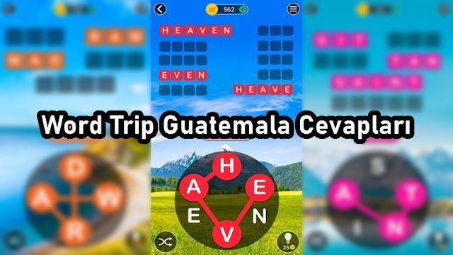 Word Trip Guatemala Cevaplari