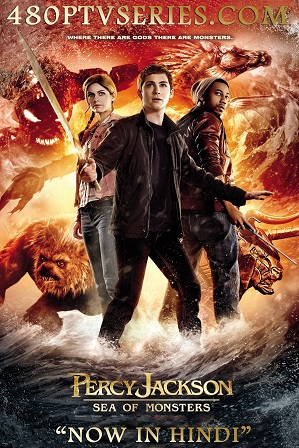 Percy Jackson 2: Sea of Monsters (2013) 350MB Full Hindi Dual Audio Movie Download 480p Bluray