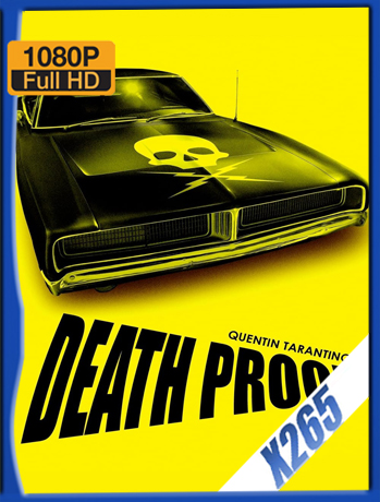 Death Proof [2007] 1080P Latino [X265] [ChrisHD]