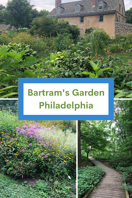 Winding Paths of Early Botany at Philadelphia's Bartram's Garden and a Trip Through History in Philadelphia