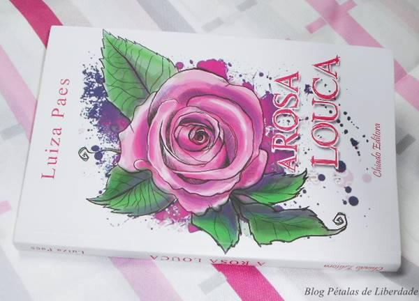 Resenha-premiada, livro, A Rosa Louca, Luiza Paes, Chiado Editora