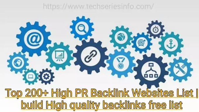 Top 200+ High PR backlinks sites list | build High quality backlinks free list