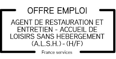OFFRE D'EMPLOI : AGENT DE RESTAURATION ET ENTRETIEN - ACCUEIL DE LOISIRS SANS HEBERGEMENT (A.L.S.H.) - (H/F)
