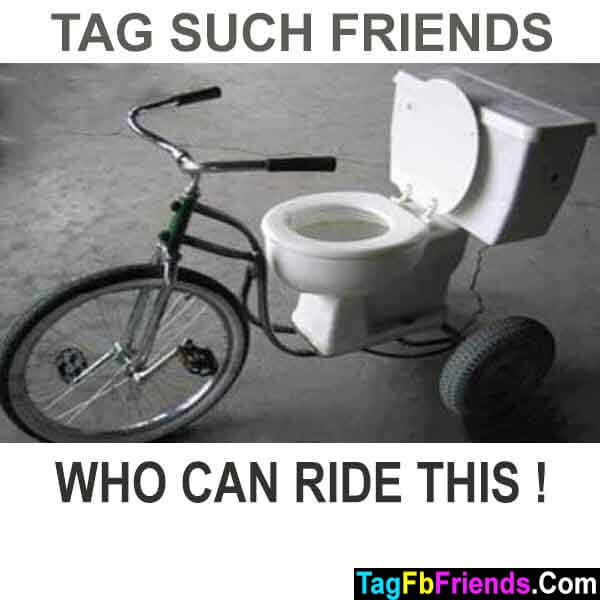 Tag such friends who can ride this