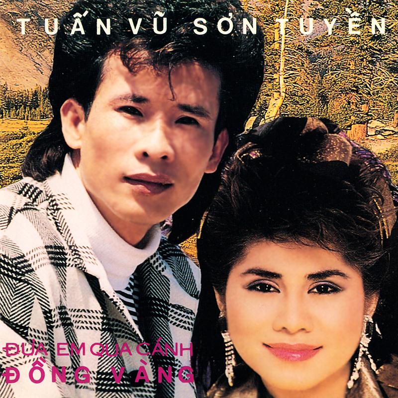 Làng Văn CD115 - Tuấn Vũ, Sơn Tuyền - Đưa Em Qua Cánh Đồng Vàng (NRG) + bìa scan mới