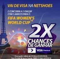 Promoção Netshoes Visa Viagem França Ingressos Copa Mundo Futebol Feminino